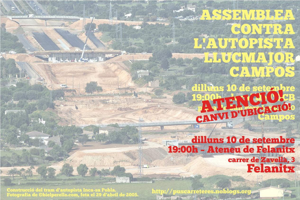 Assemblea contra l'autopista Llucmajor-Campos (10-09-18) Canvi d'ubicació!